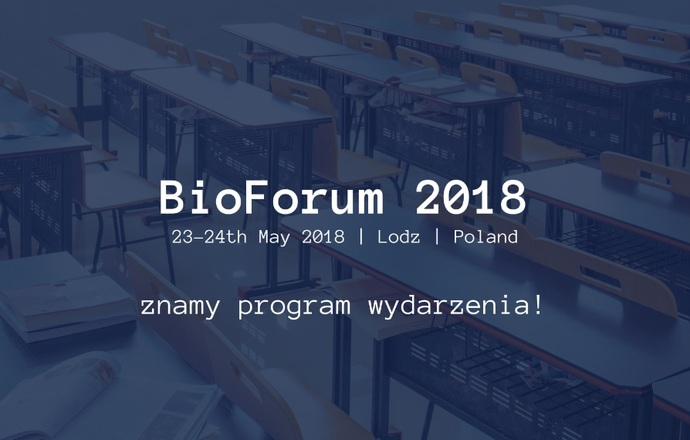 Znamy już program BioForum 2018